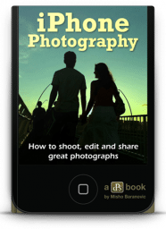 Shoot, Edit and Share Great Photographs on the Camera You Always Have With You